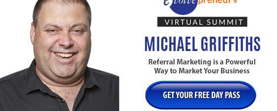 Michael Griffiths – Evolvepreneur Virtual Summit Speaker