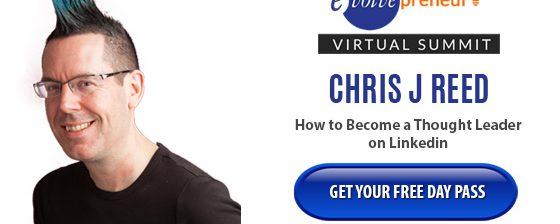 Chris J Reed – Evolvepreneur Virtual Summit Speaker