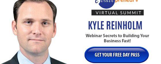 Kyle Reinholm – Evolvepreneur Virtual Summit Speaker